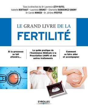 Le grand livre de la fertilité - Carole Minker
