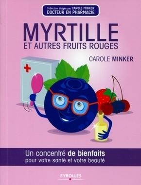 Myrtille et autres fruits rouges - Carole Minker